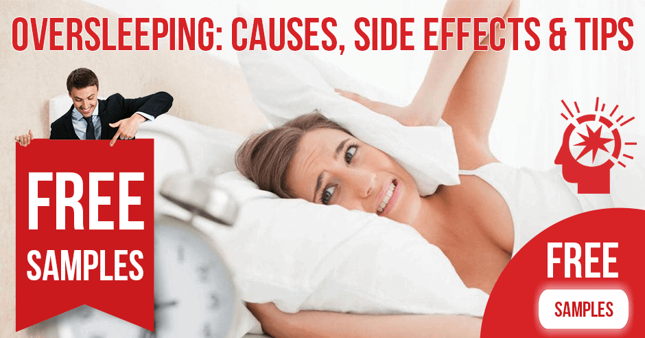 Oversleeping: Causes, Side Effects & Tips